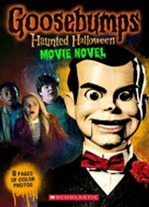 Goosebumps Haunted Halloween:  Movie Novel