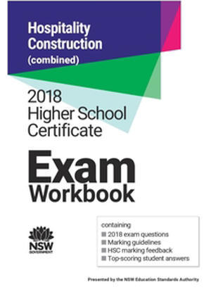 2018 HSC Exam Workbook:  Construction and Hospitality (Combined)