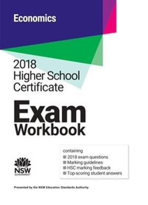 2018 HSC Exam Workbook:  Economics