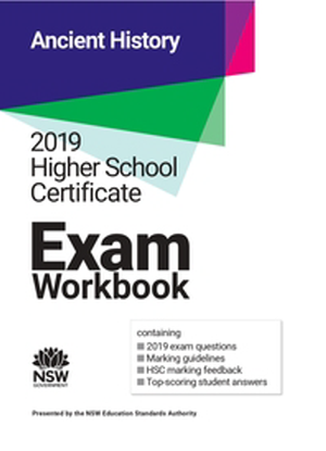 2019 HSC Exam Workbook:  Ancient History