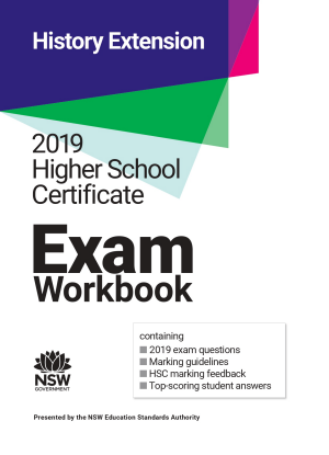 2019 HSC Exam Workbook:  History Extension