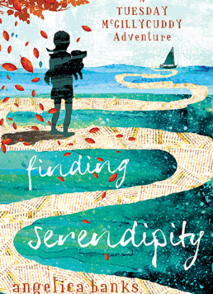 A Tuesday McGillycuddy Adventure:  1 - Finding Serendipity