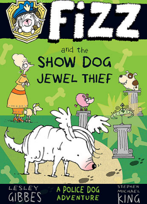 Fizz:  3 - Fizz and the Show Dog Jewel Thief