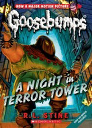 Goosebumps Classic:  12 - Night in Terror Tower