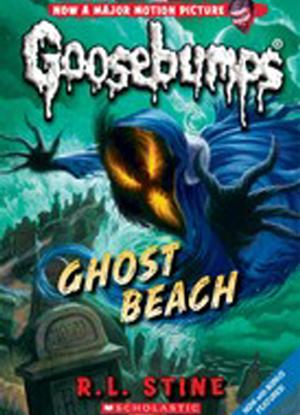 Goosebumps Classic:  15 - Ghost Beach