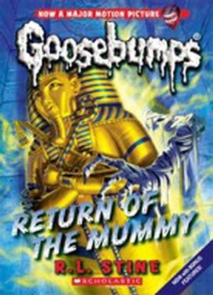 Goosebumps Classic:  18 - Return of the Mummy