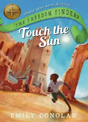 The Freedom Finders:  2 - Touch the Sun