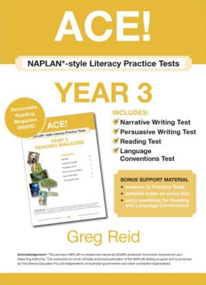 ACE! Naplan* - style Literacy Practice Tests Year 3 with Year 3 Reading Magazine