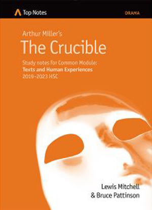 Top Notes:  Arthur Miller's the Crucible