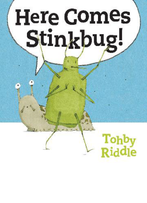 Here Comes Stinkbug! [Picture book]