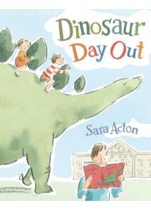 Dinosaur Day Out  [Picture book]