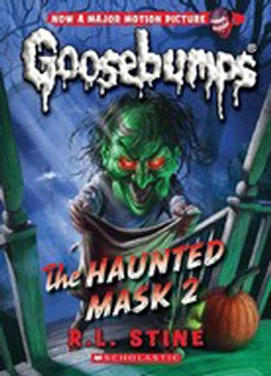 Goosebumps Classic:  34 - The Haunted Mask 2