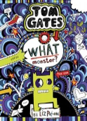 Tom Gates:  15 - What Monster?