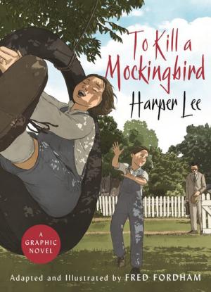 Harper Lee:  To Kill a Mockingbird
