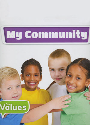 Our Values:  My Community