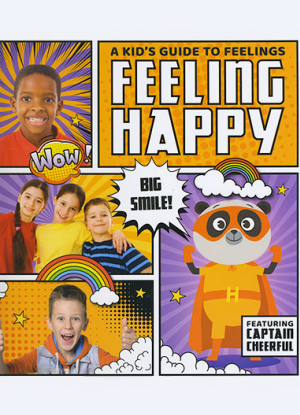 A Kid's Guide to Feelings:  Feeling Happy