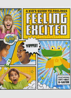 A Kid's Guide to Feelings:  Feeling Excited