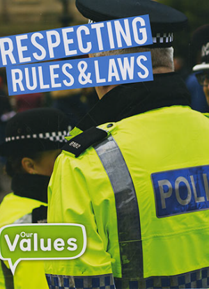Our Values:  Respecting Rules & Laws