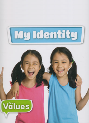 Our Values:  My Identity