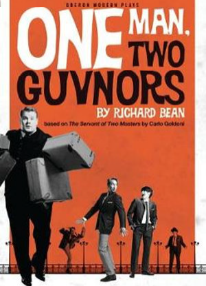 One Man, Two Guvnors [The Play]