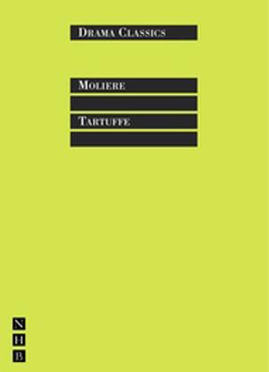 Molière: Tartuffe [The Play]