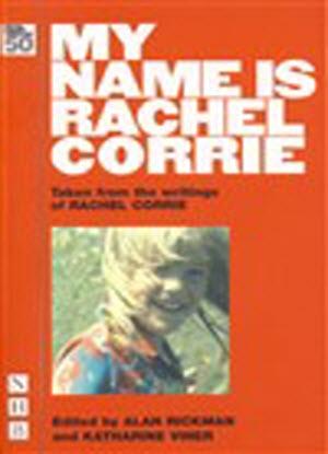 My Name is Rachel Corrie [The Play]