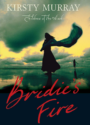 The Children of the Wind:  1 - Bridie's Fire