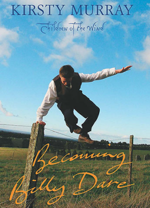 Children of the Wind: 2 - Becoming Billy Dare