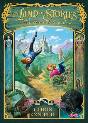 The Land of Stories: 1 - The Wishing Spell