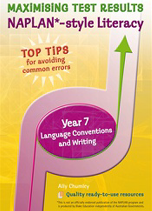 Maximising Test Results - Naplan*-style Literacy: Year 7 - Language Conventions
