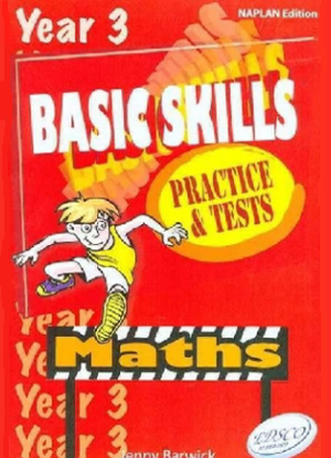 Basic Skills Practice and Tests:  Year 3 - Maths