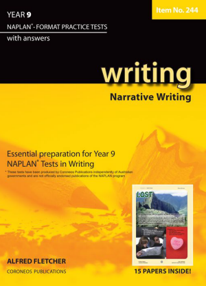Naplan-Format Practice Tests with Answers:  Year 9 - Narrative Writing