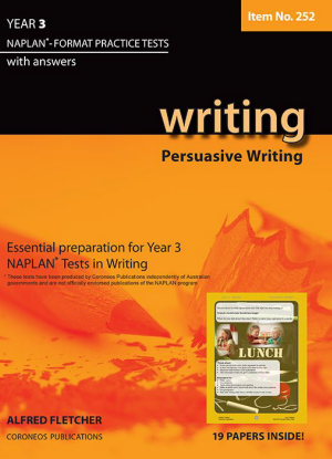 Naplan-Format Practice Tests with Answers:  Year 3 - Persuasive Writing