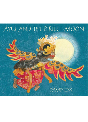 Ayu and the Perfect Moon [Picture Book]