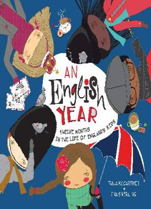 An English Year:  Twelve months in the life of England's kids