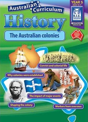 Australian Curriculum History:  Year 5 - The Australian Colonies