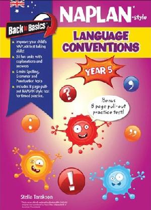 Back to Basics: Naplan* -style Language conventions: Year 5