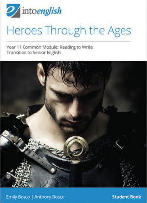 Into English: Heroes through the Ages  - Student Book
