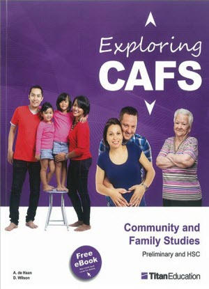 Exploring CAFS:  Community and Family Studies - Preliminary and HSC Course