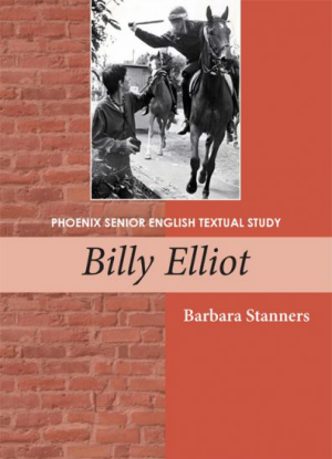 Phoenix Senior English Textual Study:  Billy Elliot
