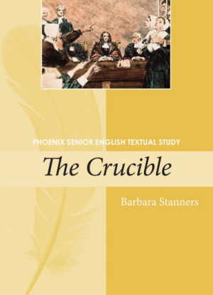 Phoenix Senior English Textual Study:  The Crucible