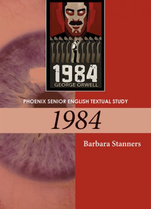Phoenix Senior English Textual Study:  1984