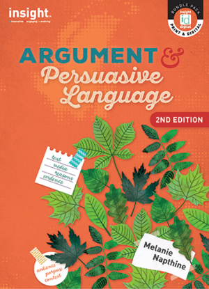Argument and Persuasive Language - [Text + Digital]