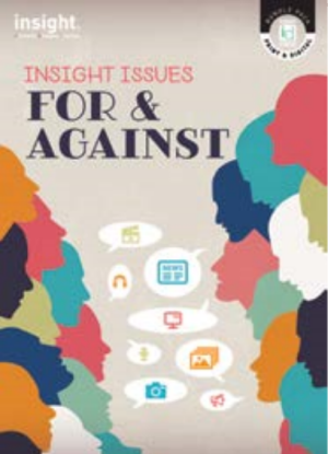 Insight Issues: For & against - [Text + Digital]