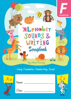 Alphabet Sounds and Writing Scrapbook:  Using Foundation Handwriting Script