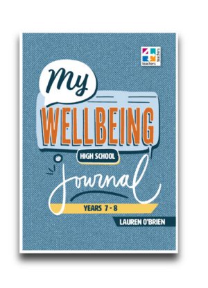 My Wellbeing Journal:  Years  7 and 8