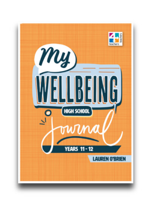 My Wellbeing Journal:  Years 11 and 12