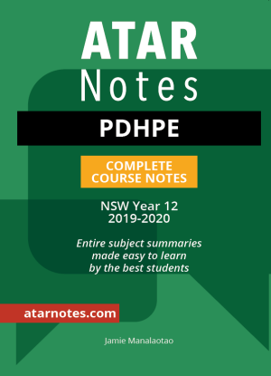 ATARNotes:  PDHPE - Complete Course Notes NSW Year 12 [2019-2020]