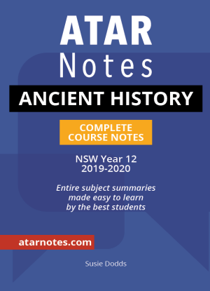 ATARNotes:  Ancient History - Complete Course Notes NSW Year 12 (2019-2020)