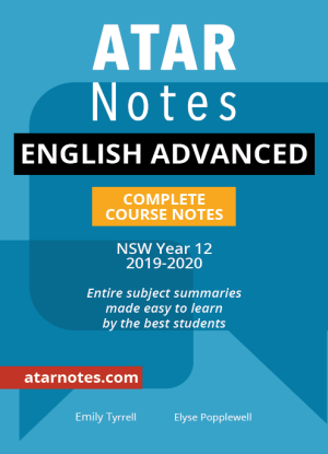 ATARNotes:  English Advanced - Complete Course Notes NSW Year 12 [2019-2020]